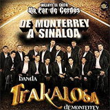 De Monterrey A Sinaloa