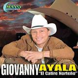 Giovanny Ayala el Catire Norteño