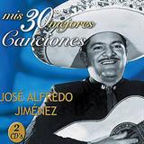 Las Canciones De Jose Alfredo Jimenez