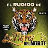El Rugido De Los Tigres Del Norte