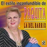 El Estilo Inconfundible De Paquita La Del Barrio