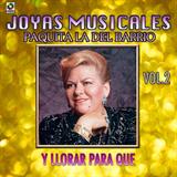 Joyas Musicales Vol. 2 (Y Llorar para Que)