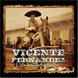 Vicente Fernandez Y Sus Corridos Consentidos